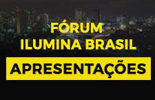 Apresentações do Fórum Ilumina Brasil