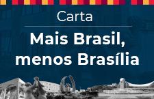 Carta Mais Brasil, menos Brasília
