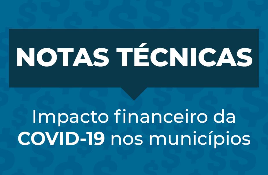 Notas Técnicas - Impacto financeiro da COVID-19 nos municípios