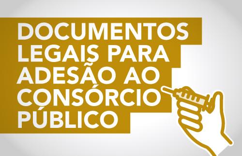 Documentos legais para adesão ao consórcio público