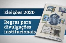Regras para divulgações institucionais e outras questões importantes para a administração pública