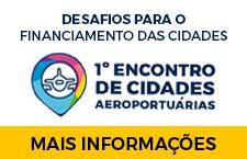1º Encontro de Cidades Aeroportuárias