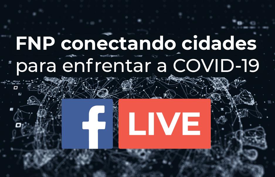 FNP Conectando Cidades para enfrentar a COVID-19 - LIVES