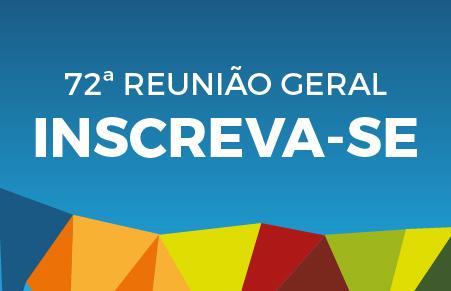 Inscrições para 72 Reunião Geral