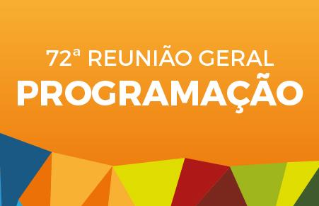 Programação para 72 Reunião Geral