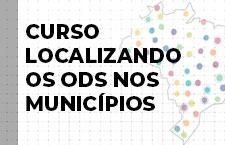Localizando os ODS nos municípios