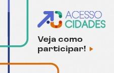 AcessoCidades - veja como participar
