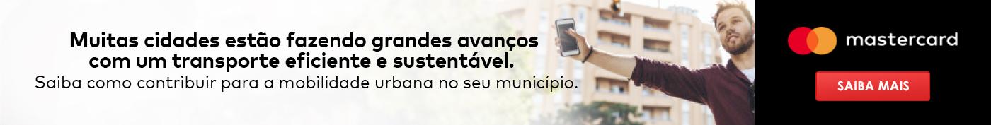 Mastercard - Saiba por que melhorar a mobilidade urbana pode trazer conveniência e diminuir os custos do seu município